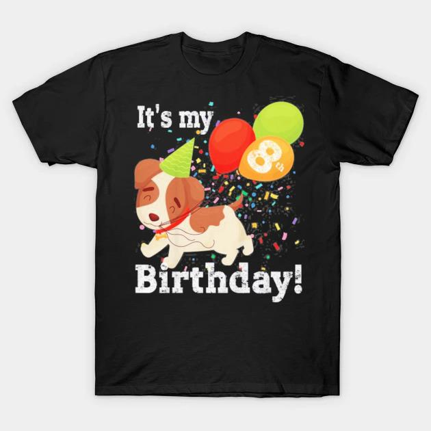 Kids it's my 8th birthday dog lover theme 8 years old puppy party shirt
