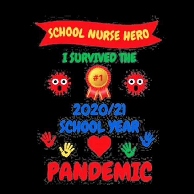 School nurse appreciationI survived 20202021 school year preview