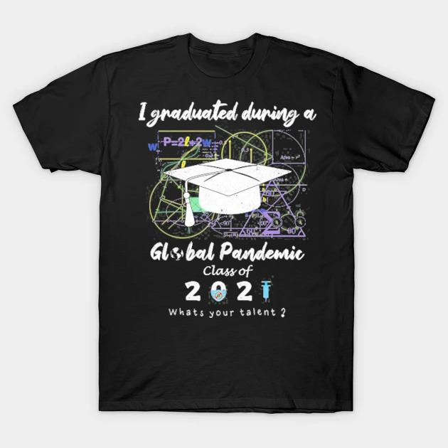 Senior college high school global pandemic graduation 2021 ver2 shirt