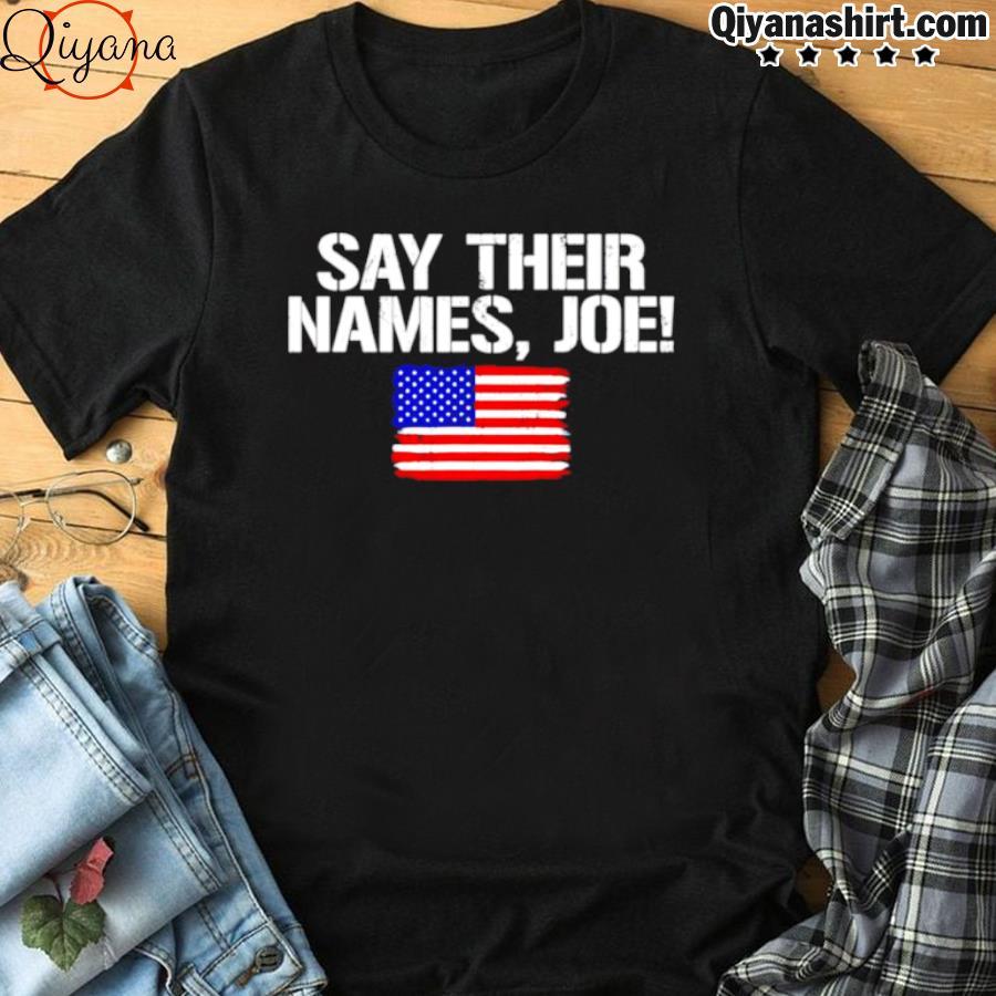13 soldiers heroes say their names Joe shirt