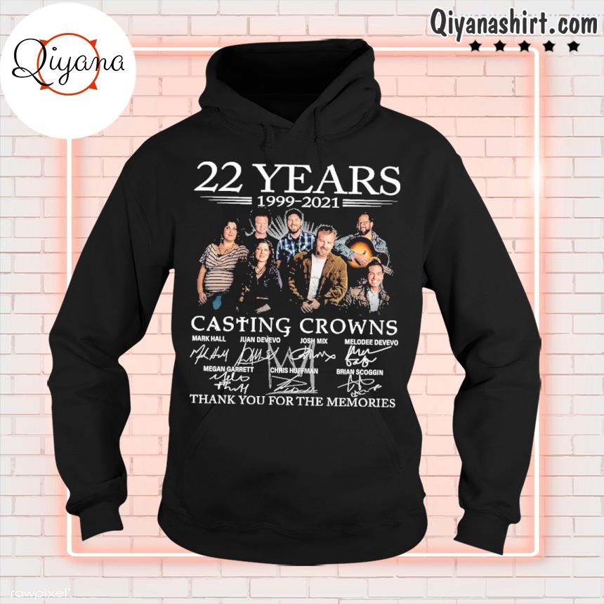 22 years 1999 2021 casting crowns thank you for the memories s hoodie-black
