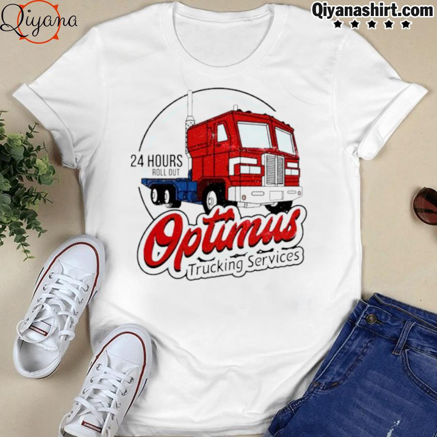 24 hours roll out optimus trucking services shirt