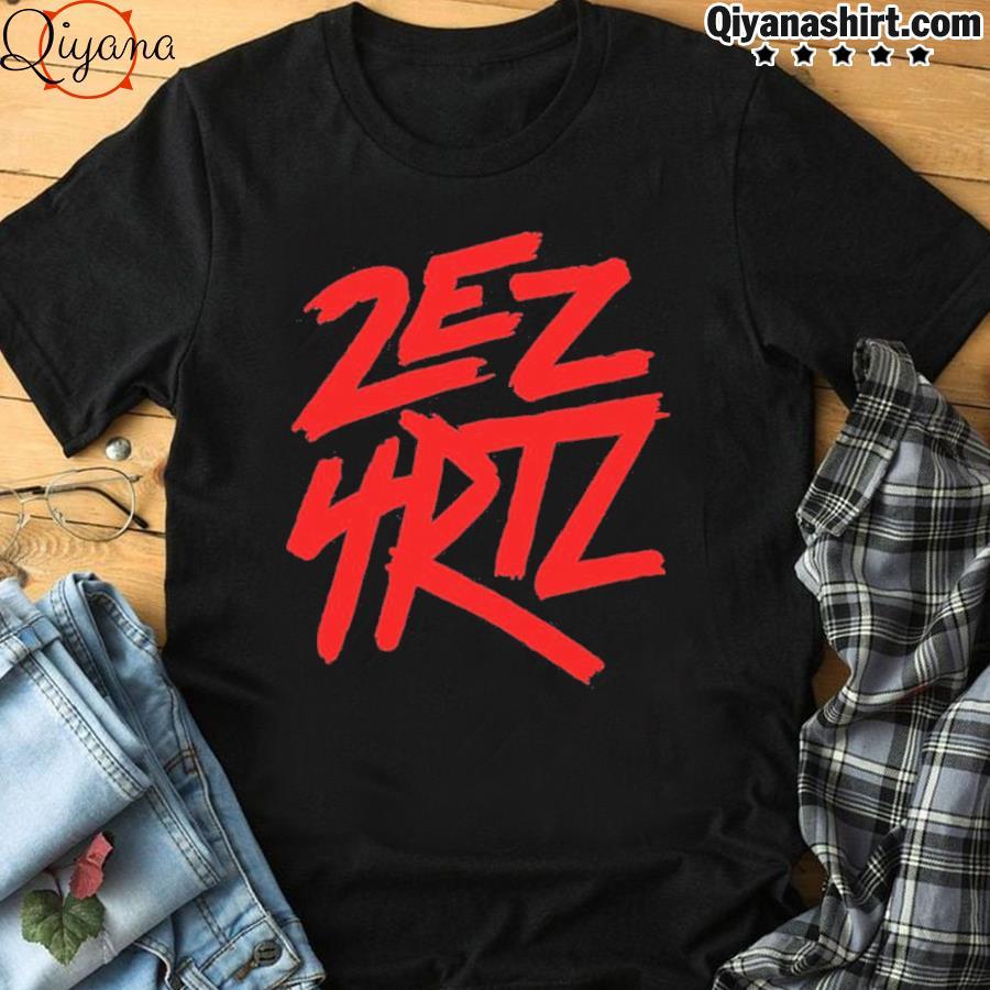 2ez4rtz shirt