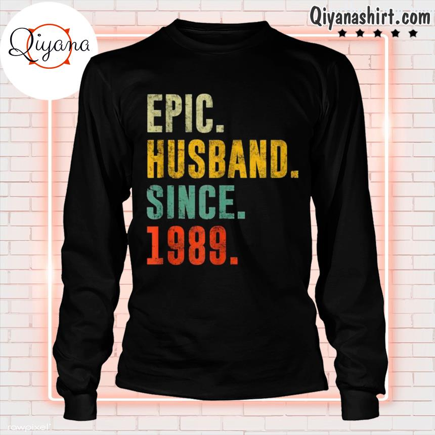 32nd Wedding Anniversary Vintage Epic Husband Since 1989 s longsleve-black