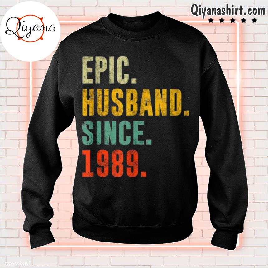 32nd Wedding Anniversary Vintage Epic Husband Since 1989 s sweatshirt-black