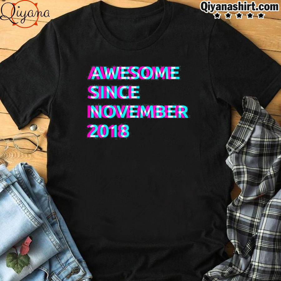 3rd birthday 3 years old awesome since november 2018 unisex shirt