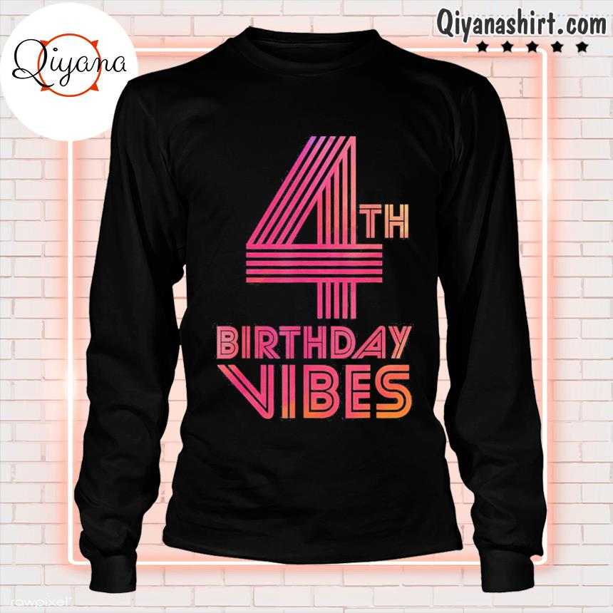 4th birthday vibes colorful 4 years old s longsleve-black