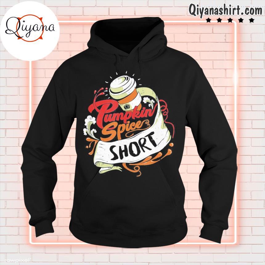 'pumpkin spice short' coffee latte size fall favorite season tee s hoodie-black